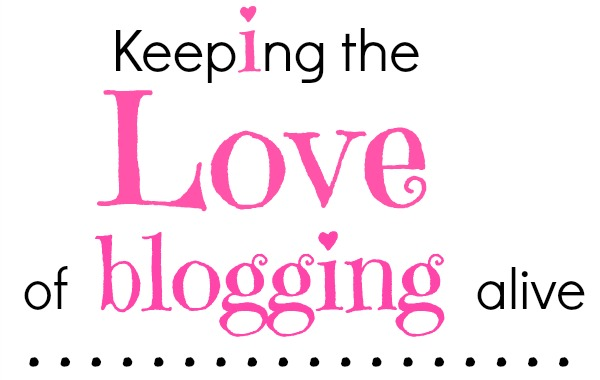 keeping-the-love-of-blogging-alive