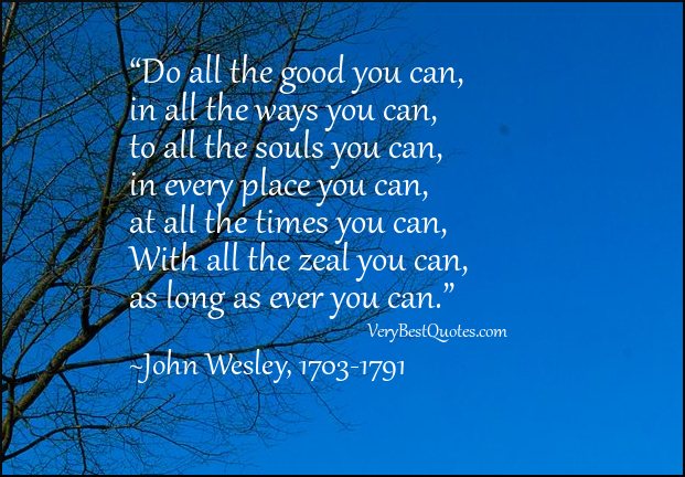 do-good-quotes-do-all-the-good-you-can-quotes