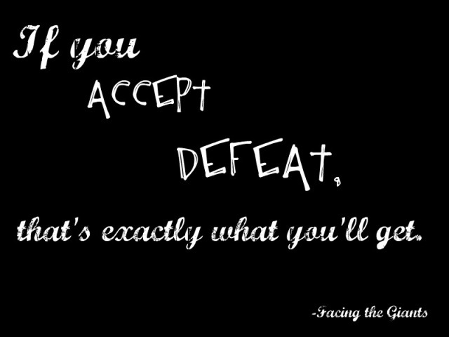 Facing the Giants quote